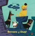 Disney Pixer Up:beware Of Dug!