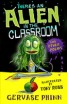 There\'s an Alien in the Classroom - and Other Poems