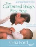 The Contented Baby\'s First Year