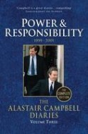 The Alastair Campbell Diaries: Power and Responsibility (Volume 3)