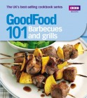 Good Food: 101 Barbecues and Grills