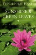 Sunshine & Green Leaves: The Essential Writings