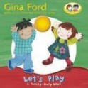 Let's Play: A Touch and Feel Board Book