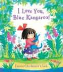 I Love You, Blue Kangaroo (Board Book)
