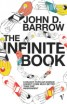 Infinite Book, The: A Short Guide to the Boundless, Timeless and Endless