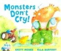 Monsters Don\'t Cry!