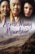 Across Many Mountains : Three Daughters of Tibet