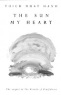 The Sun in My Heart: From Mindfulness to Insight Contemplation