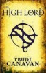 HIGH LORD :THE BLACK MAGICIAN TRILOGY BOOK THREE