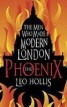 Phoenix: The Men Who Made Modern Lo