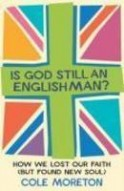 Is God Still an Englishman?