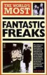 THE WORLD'S MOST FANTASTIC FREAKS