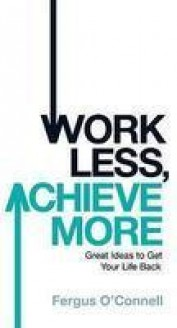 Work Less Achieve More(New)