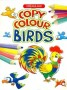 Copy Colouring -Birds