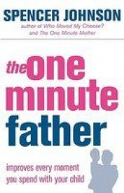 The One-minute Father (One Minute Manager)