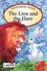 Favourite Tales : Lion And The Hare