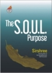 The Soul Purpose: A Royal Parable On Spirituality