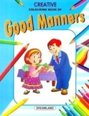 Creative Colouring Book - Good Manners