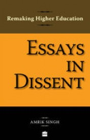 Remaking Higher Education: Essays in Dissent