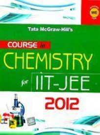 Course In Chemistry For IIT - JEE 2012