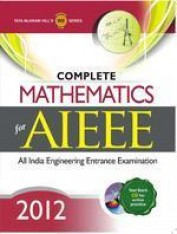 Complete Mathematics for AIEEE 2012 (With CD)