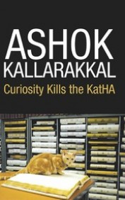 Curiosity Kills the Katha