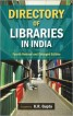 Directory of Libraries in India ( Vol. 1 )