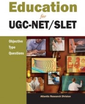EDUCATION FOR UGC-NET/SLET:OBJECTIVE TYPE QUESTIONS
