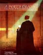 A POET'S DEATH: Late Poems of Rabindranath Tagore