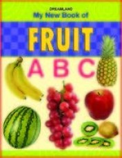 MY NEW BOOK OF FRUIT ABC