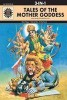 Tales of the Mother Goddess (3 in 1 series)