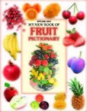 My New Book of Fruit Pictionary