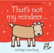 USBORNE TOUCHY-FEELY: THATS NOT MY REINDEER
