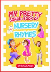 My Pretty Board Books - Nursery Rhymes