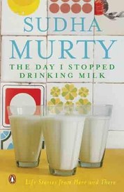The Day I Stopped Drinking Milk: Life Stories from Here and There
