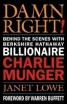 Dawn Right! : Behind the Scenes with Berkshire Hathaway Billionaire Charlie Munger, 294 Pages