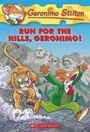 Run for the Hills Geronimo: 47 (Geronimo Stilton) [Paperback]